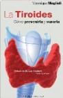 La tiroides: como prevenirla y curarla
