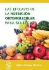 Las 12 claves de la nutricion ortomolecular para ser eficaz