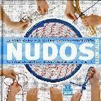 Nudos esenciales: guia detallada para hacer nudos perfectos en cu alquier situacion