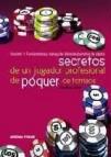 Secretos de un jugador profesional de poquer de torneos