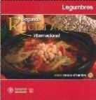 Segundo recetario internacional: las legumbres
