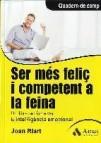 Ser mã‰s feliㆠi competent a la feina (ebook)