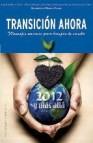 Transicion ahora: 2012 y mas alla