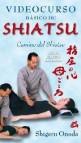Videocurso basico de shiatsu: camino del shiatsu (pack libro + dv d)